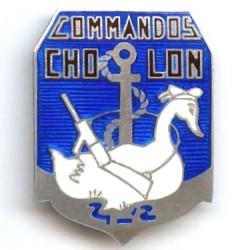 En argent , Commandos Cholon